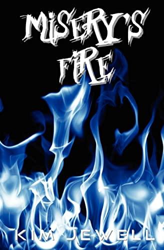 9781463609344: Misery's Fire