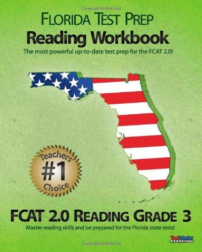 9781463609535: FLORIDA TEST PREP Reading Workbook FCAT 2.0 Reading Grade 3: Aligned to the 2011-2012 Florida FCAT 2.0 Reading Test