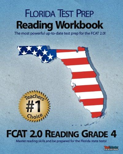 9781463609542: FLORIDA TEST PREP Reading Workbook FCAT 2.0 Reading Grade 4: Aligned to the 2011-2012 Florida FCAT 2.0 Reading Test