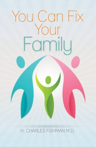 9781463611453: You Can Fix Your Family
