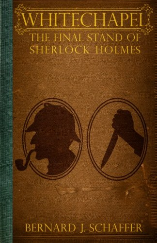 9781463612214: Whitechapel: The Final Stand of Sherlock Holmes