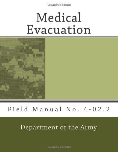 9781463612757: Medical Evacuation: Field Manual No. 4-02.2