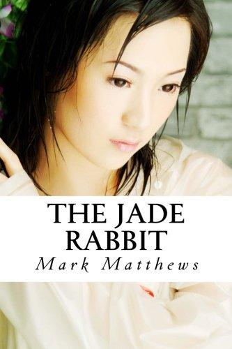 The Jade Rabbit: Matthews, Mark