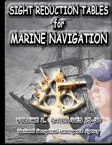 9781463621957: Sight Reduction Tables for Marine Navigation Volume 2