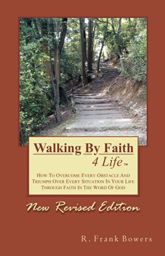 Walking By Faith 4 Life: Rev. R. Frank Bowers