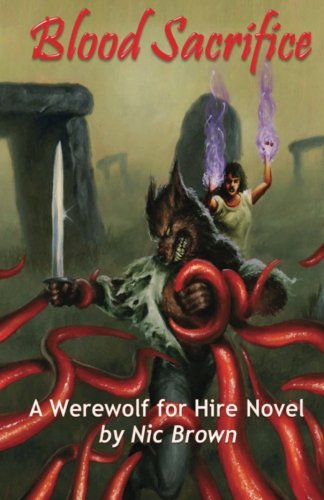 9781463624958: Blood Sacrifice: A Werewolf For Hire Novel