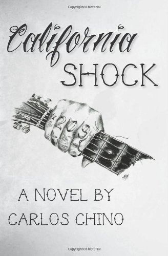 California Shock - a Novel: Chino, Carlos