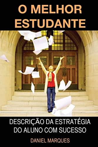 O Melhor Estudante: Descricao Da Estrategia Do: Daniel Marques