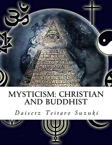 9781463630966: Mysticism: Christian and Buddhist