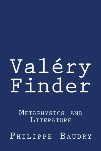 9781463632298: Valéry Finder: Metaphysics and Literature