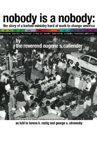 9781463634810: Nobody is a Nobody: The Story of a Harlem Ministry Hard at Work to Change America (Volume 1)