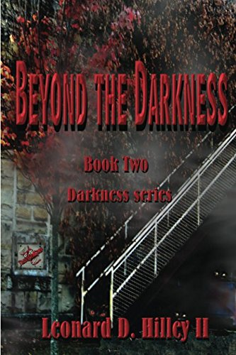 9781463635046: Beyond the Darkness: Book Two of the Darkness Series (The Predators of Darkness Series)