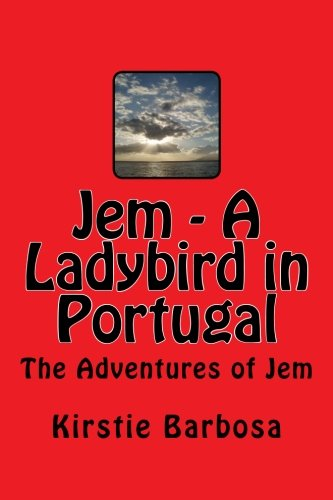9781463637637: Jem - A Ladybird in Portugal