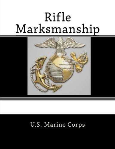 9781463637781: Rifle Marksmanship