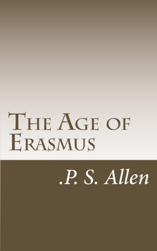 9781463642457: The Age of Erasmus