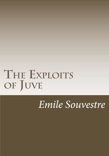 9781463642778: The Exploits of Juve
