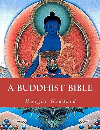 9781463643072: A Buddhist Bible