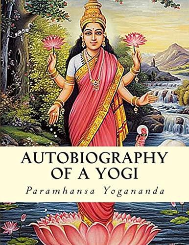 Autobiography of a Yogi (Paperback): Paramhansa Yogananda