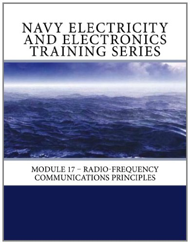 9781463645182: Navy Electricity and Electronics Training Series: Module 17 – Radio-Frequency Communications Principles