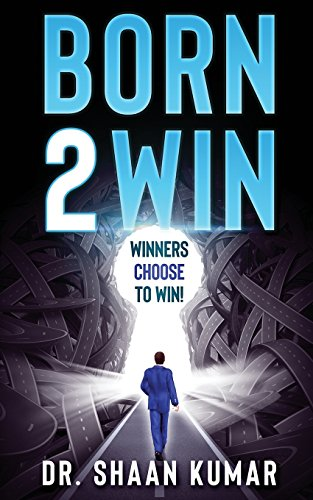 9781463645922: Born2Win: Winners choose to win!