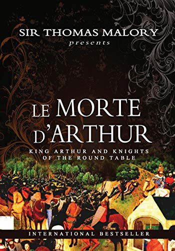 9781463646141: Le Morte D'Arthur: King Arthur and Knights of the Round Table: Volume 1