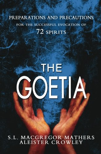 The Goetia: Mathers, S.L. MacGregor;