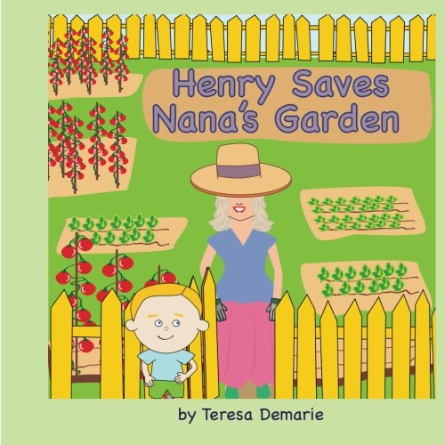 9781463647179: Henry Saves Nana's Garden