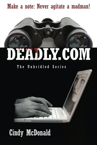 9781463647193: Deadly.com: The Unbridled Series