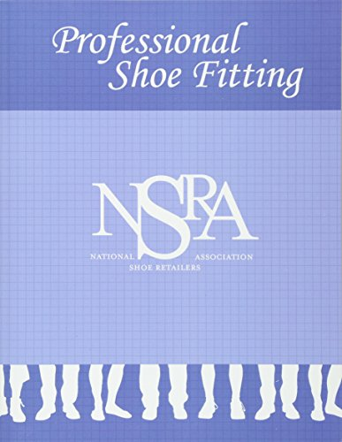 Professional Shoe Fitting by William A Rossi: CreateSpace ...