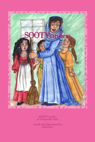 9781463647841: SOOTYcinders: ...A Cinderella Story... (A Chapter Book For Young Readers)