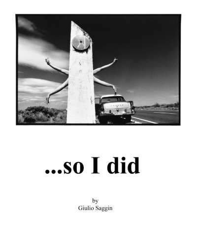 9781463648534: ...so I did: One man's hitchhiking journey around Australia photographing everyone who gave him a lift and writing about each hitch.