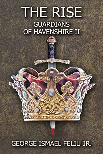 9781463650049: Guardians of Havenshire II: The Rise