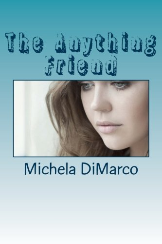 9781463650292: The Anything Friend