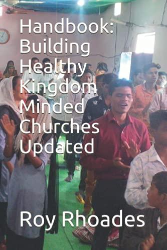 9781463650995: Handbook: Building Healthy Kingdom Minded Churches