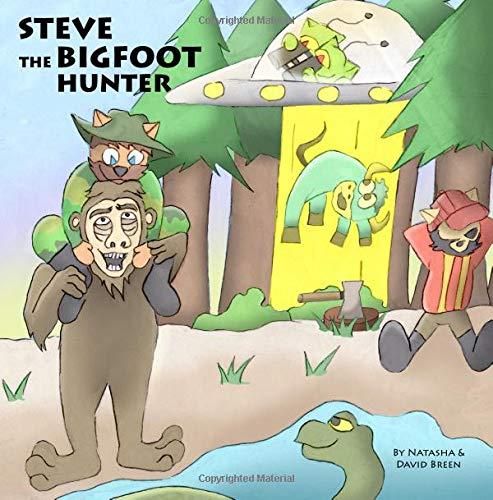9781463651817: Steve the Bigfoot Hunter: Bigfoot