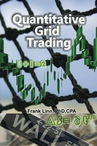 9781463652388: Quantitative Grid Trading: How a Fisherman Beats Wall Street