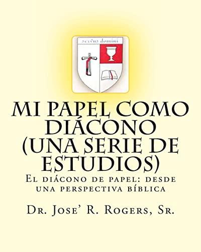 9781463654610: Mi papel como diácono (Una serie de estudios): El diácono de papel: desde una perspectiva bíblica