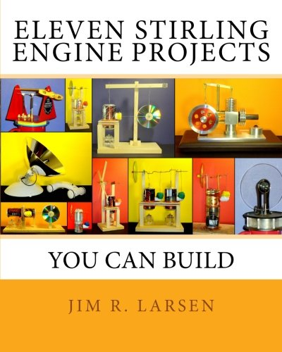 9781463655358: Eleven Stirling Engine Projects You Can Build