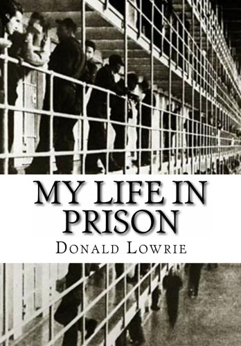 9781463655594: My Life in Prison