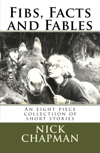 9781463655747: Fibs, Facts and Fables