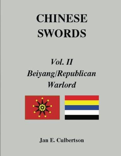 9781463656119: CHINESE SWORDS, Vol. II, Beiyang/Republican & Warlord