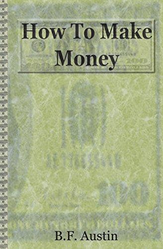 9781463657383: How To Make Money