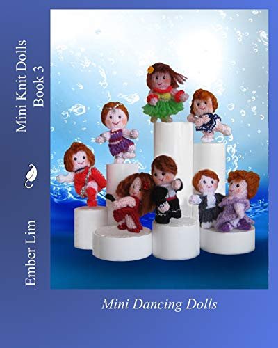 9781463658649: Mini Knit Dolls Book 3: Mini Dancing Dolls
