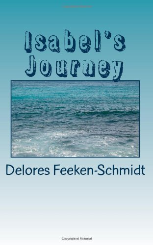 9781463663261: Isabel's Journey