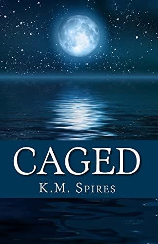 9781463663544: Caged