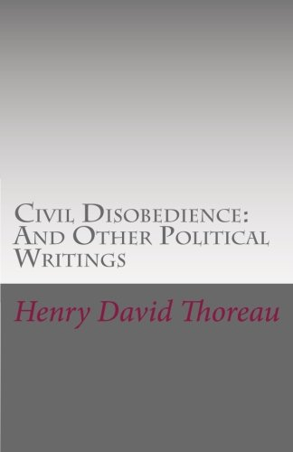 9781463663773: Civil Disobedience: And Other Political Writings