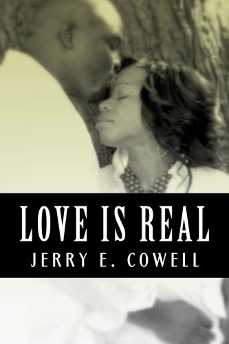 LOVE IS REAL: Jerry Cowell
