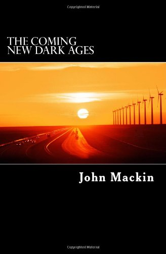 9781463665418: The Coming New Dark Ages: The Truth About the U.S. Economy