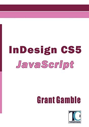 InDesign CS5 JavaScript: Grant Gamble