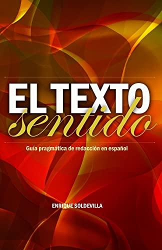 El texto sentido / Text with meaning: Soldevilla, Enrique